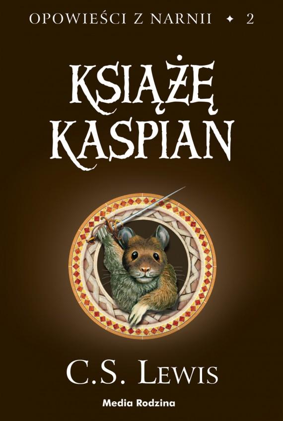Recenzja i opinia - opowieści z narnii - książe kaspian - tom 2.