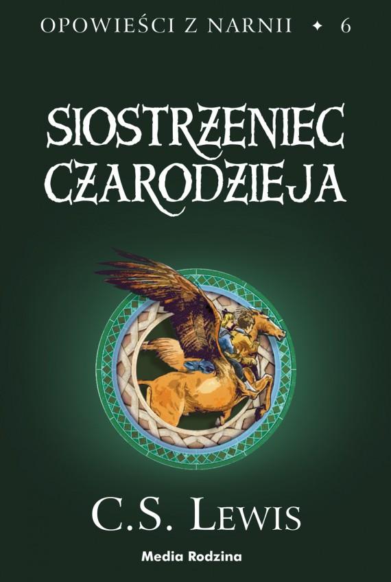 Siostrzeniec czarodzieja, czyli 5 tom narnii, wydany przez media rodzina