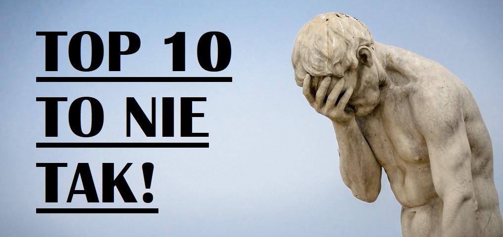 Post urodzinowy - grafika - top 10 to nie tak!