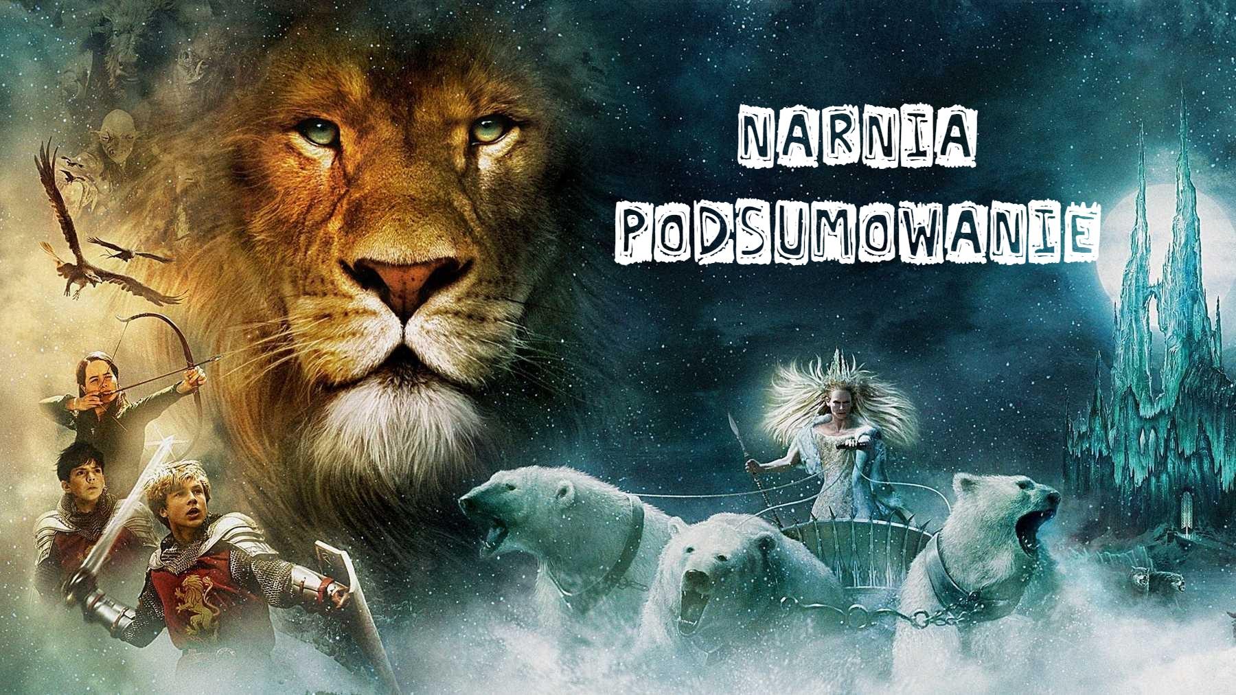 Rok z Narnią (c s lewis) podsumowanie na bywalcu życia.