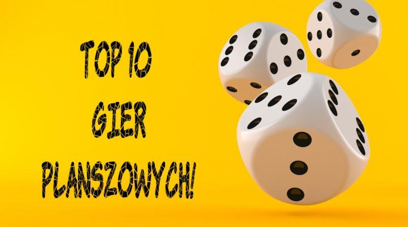 GRY PLANSZOWE TOP 10 MIKADO BIERKI SZACHY PUZZLE MONOPOLY