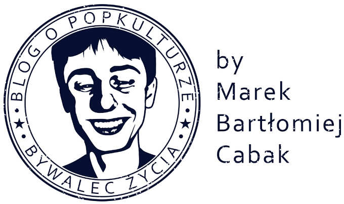 Bywalec Życia - blog - Marek Bartłomiej Cabak!