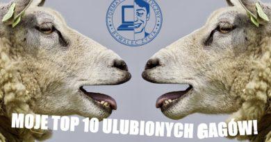 MOJE TOP 10 ULUBIONYCH GAGÓW!