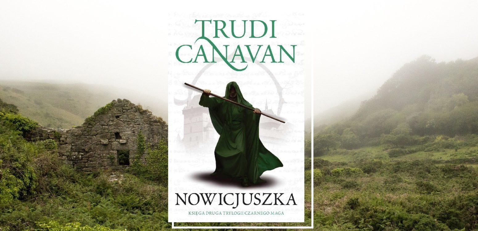 Książka z trylogii wielkiego maga - nowicjuszka trudi canavan