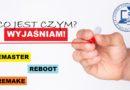 Reboot, remake, remaster… Wyjaśniam, co jest czym?!