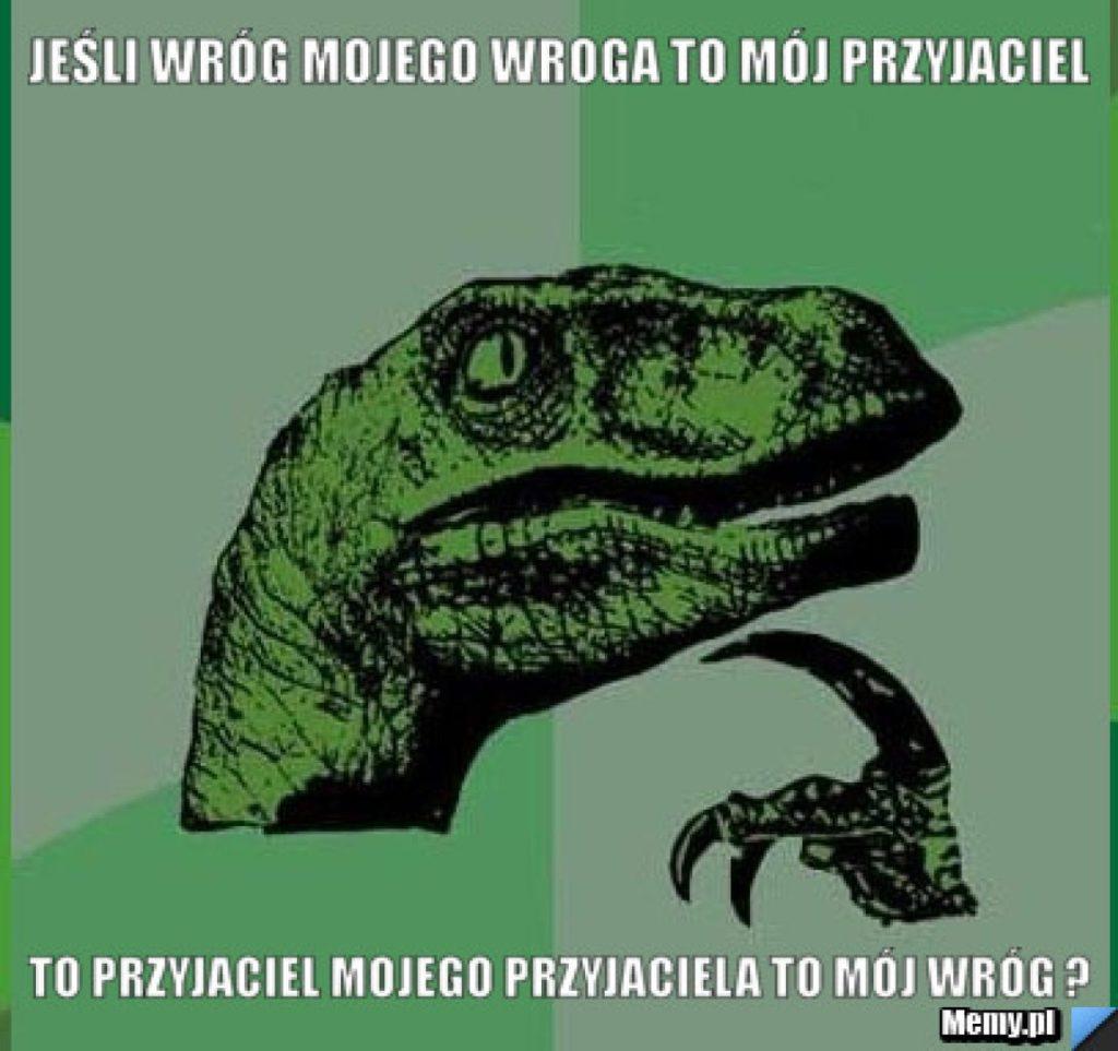 Przyjaciele naszych przyjaciół są naszymi przyjaciółmi - polskie przysłowie i powiedzenie